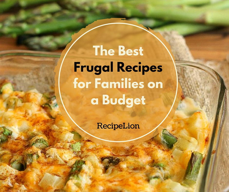 25+ Budget Meals And Frugal Recipes