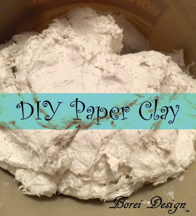 How To Make Your Own Paper Clay