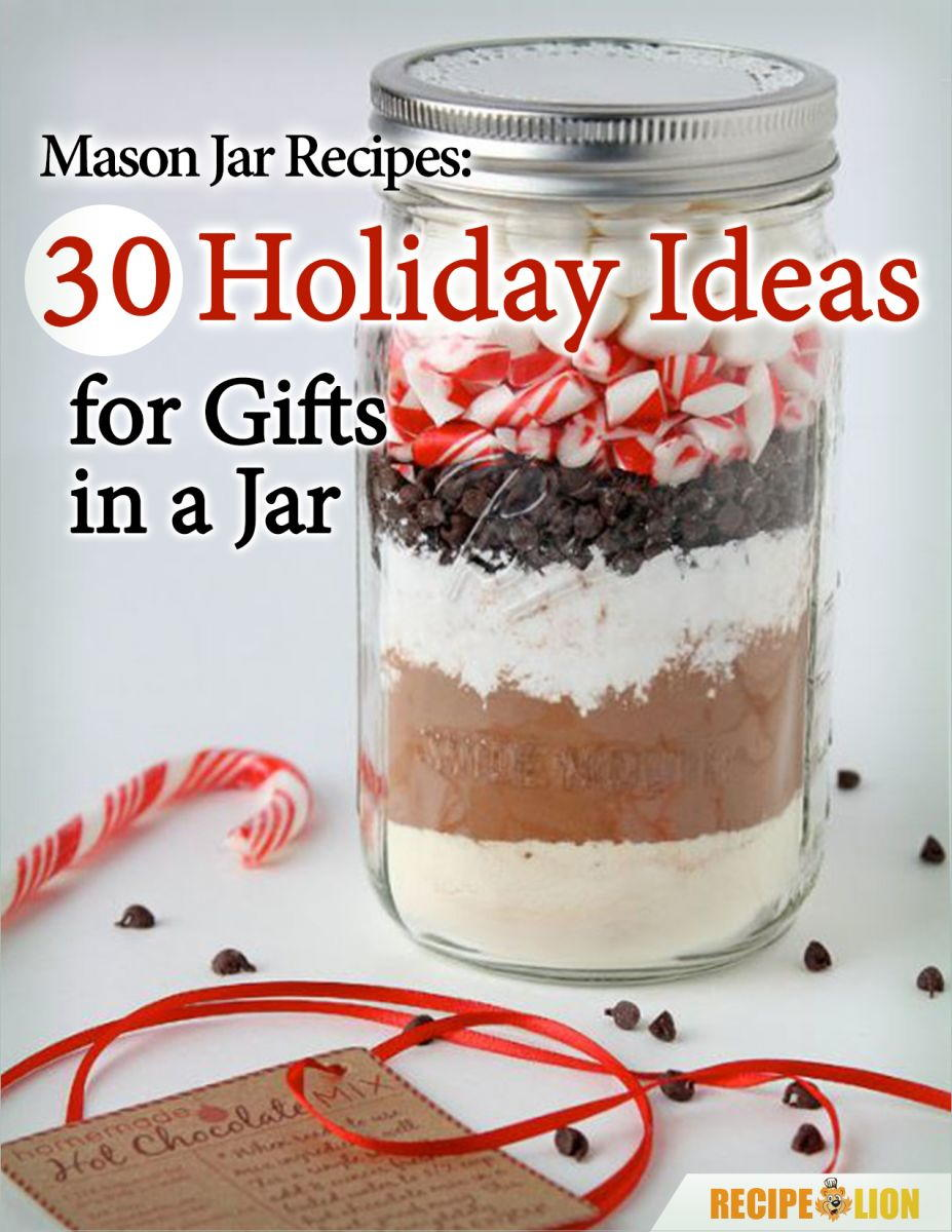 Mason Jar Recipes 30 Holiday Ideas For Gifts In A Jar Recipelion Com