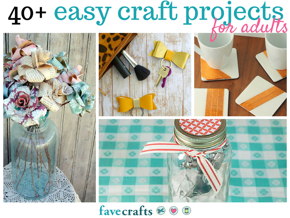 44 easy craft projects for adults for Simple handicraft project