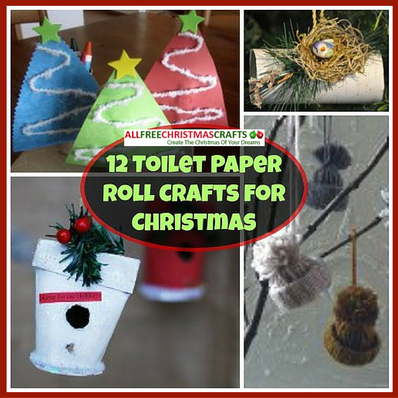 12 toilet paper roll crafts for christmas for Christmas crafts from recycled materials