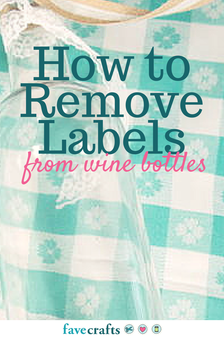 how to remove labels from wine bottles 2 solutions. Black Bedroom Furniture Sets. Home Design Ideas