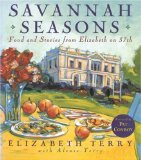 Savannah Seasons: Food and Stories from Elizabeth on 37th