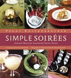 Simple Soirees: Seasonal Meanus for Sensational Dinner Parties