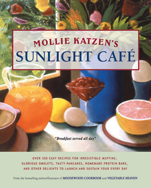 Mollie Katzen's Sunlight Cafe