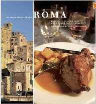 Roma: Authentic Recipes from In and Around the Eternal City