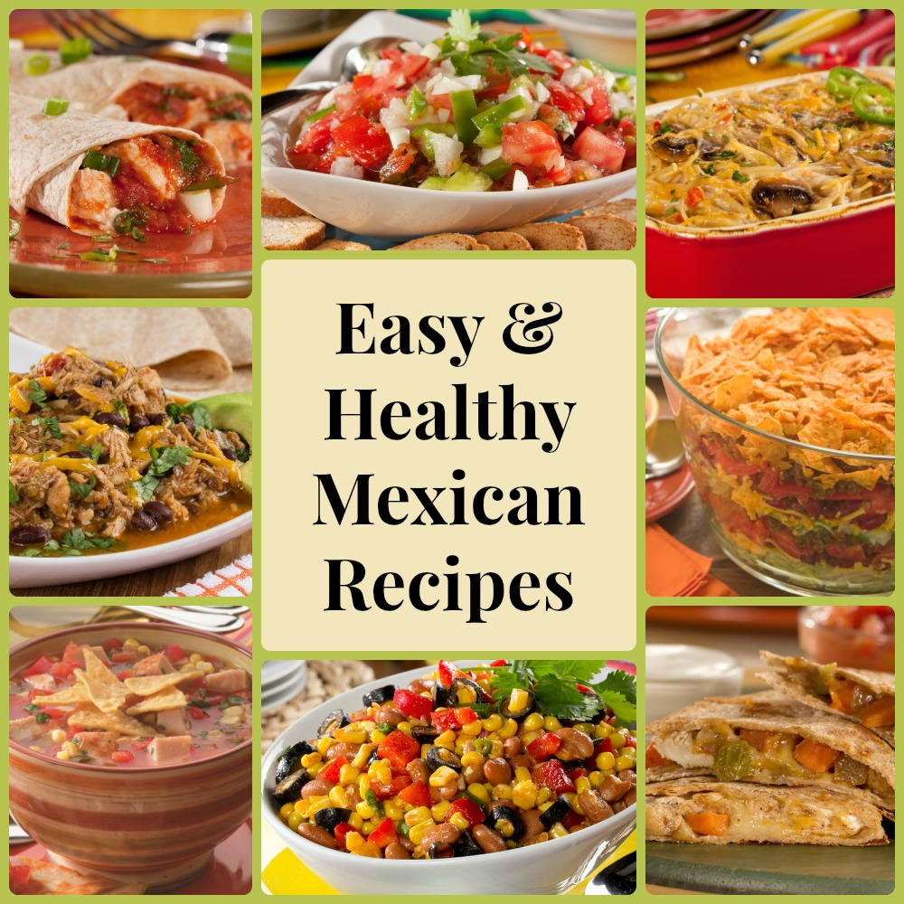 13 Easy & Healthy Mexican Recipes