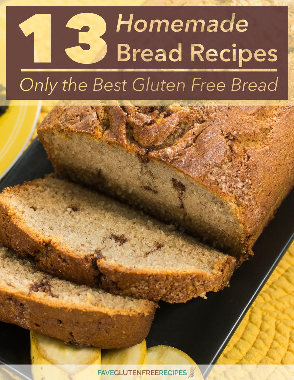 13 Homemade Bread Recipes Only The Best Gluten Free Bread Faveglutenfreerecipes Com