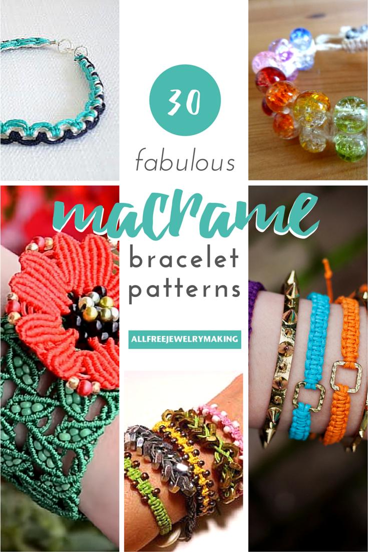 30 Fabulous Macrame Bracelet Patterns