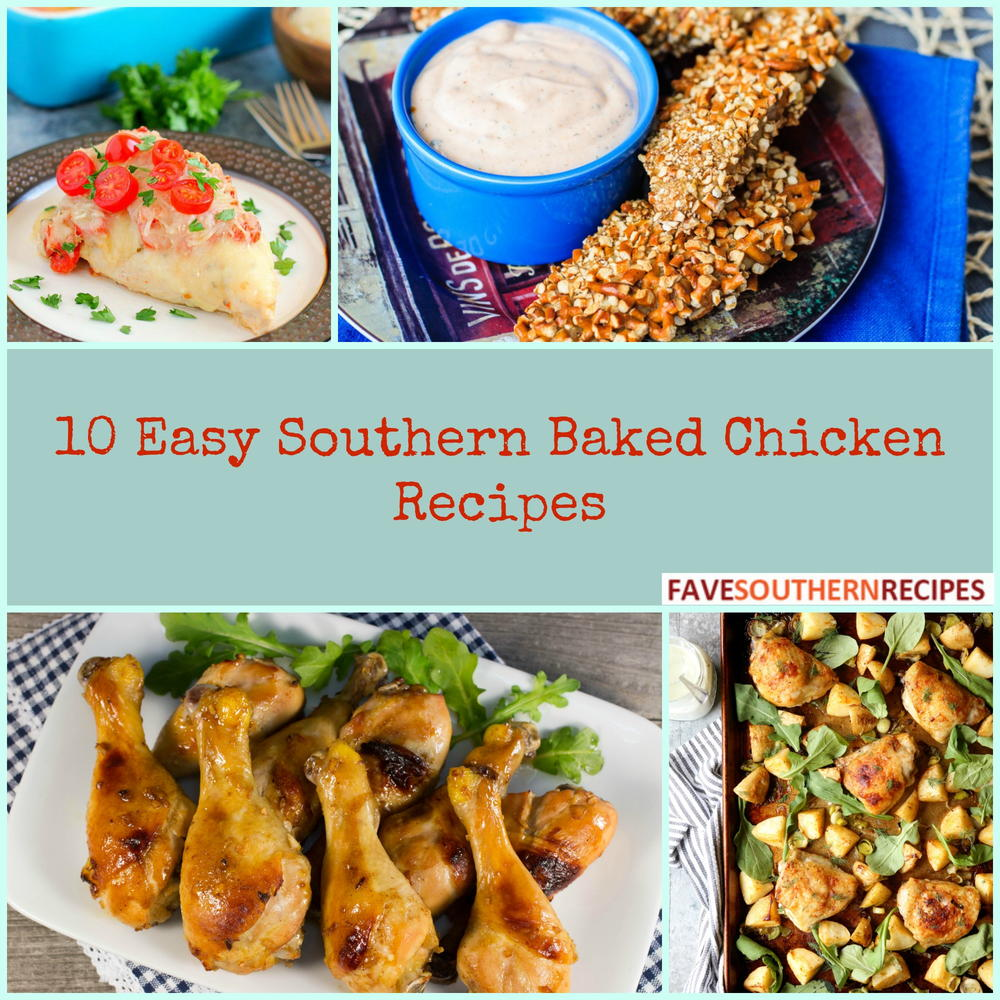 10 Easy Southern Baked Chicken Recipes