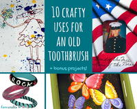 17 Crafty Uses for an Old Toothbrush