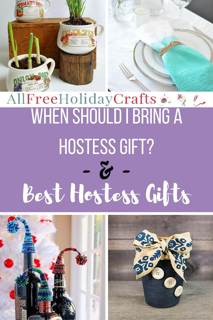 When Should I Bring A Hostess Gift 10 Best Hostess Gifts