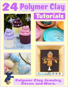 """24 Polymer Clay Tutorials: Polymer Clay Jewelry, Decor and More"" free eBook"