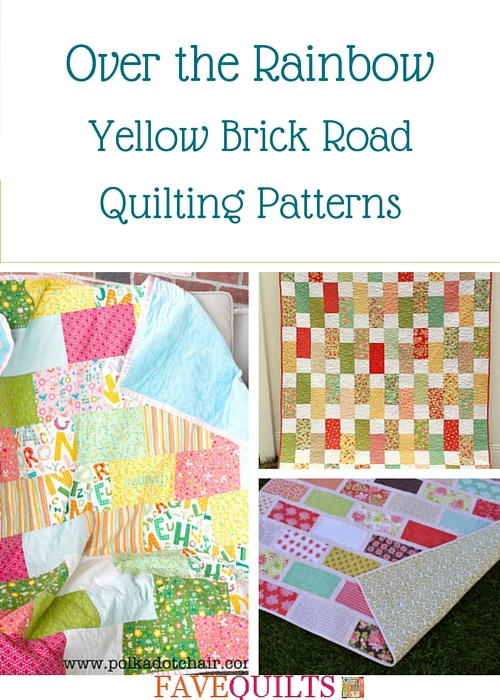 Over The Rainbow 9 Yellow Brick Road Quilting Patterns