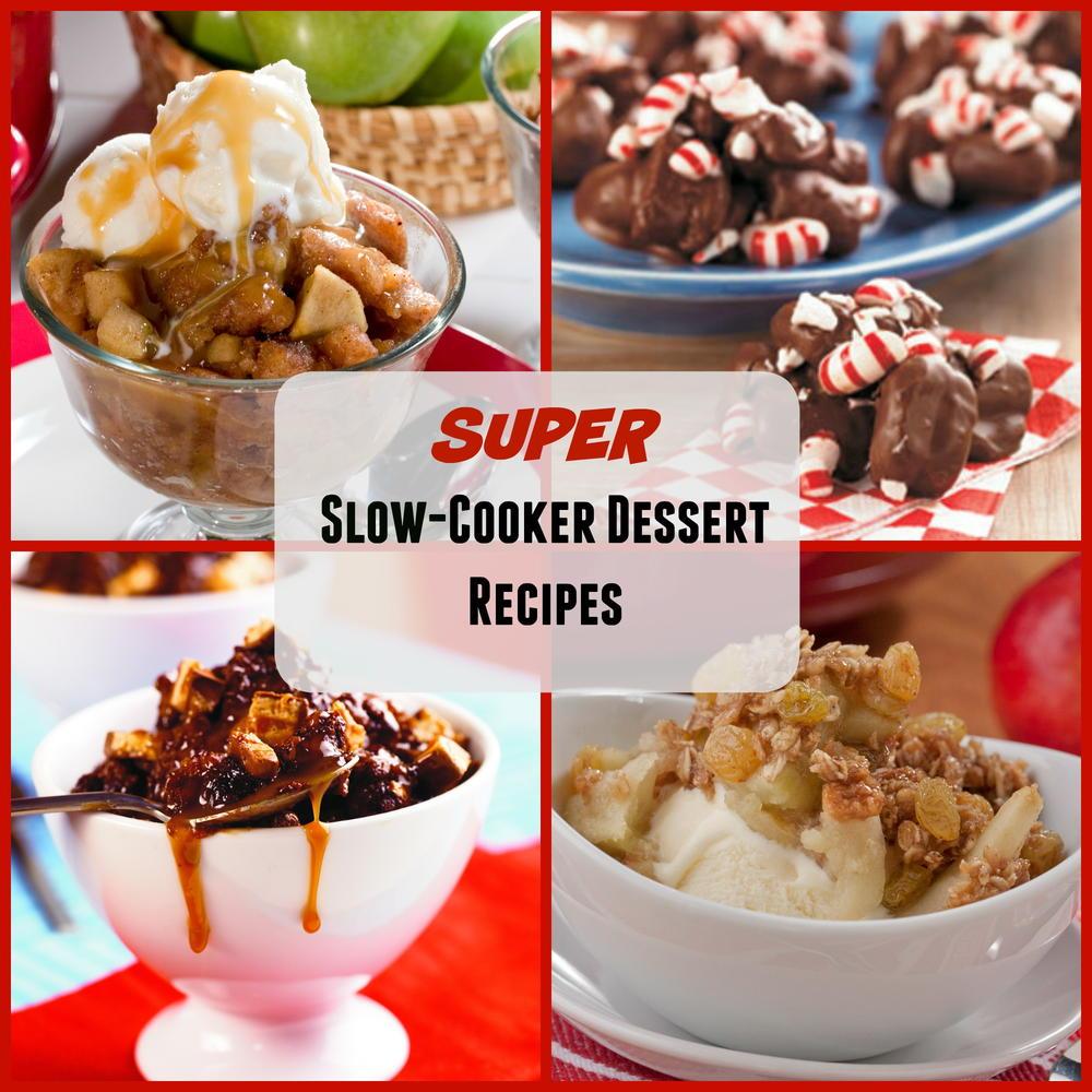 Desserts In Slow Cooker: 22 Super Slow Cooker Dessert Recipes