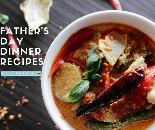 Top 10 Father's Day Recipes For Dinner