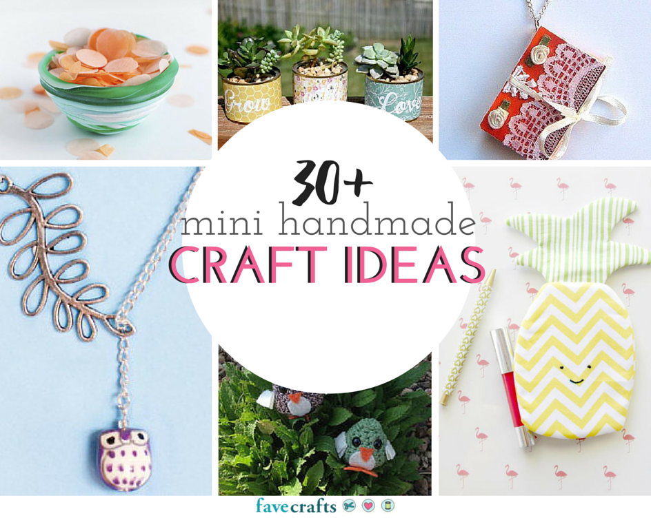 30 Mini Handmade Craft Ideas FaveCraftscom