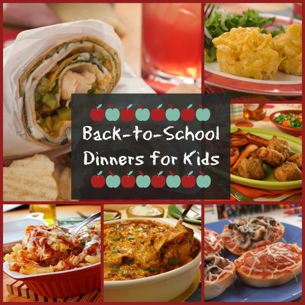 Top 10 Back-to-School Dinners For Kids
