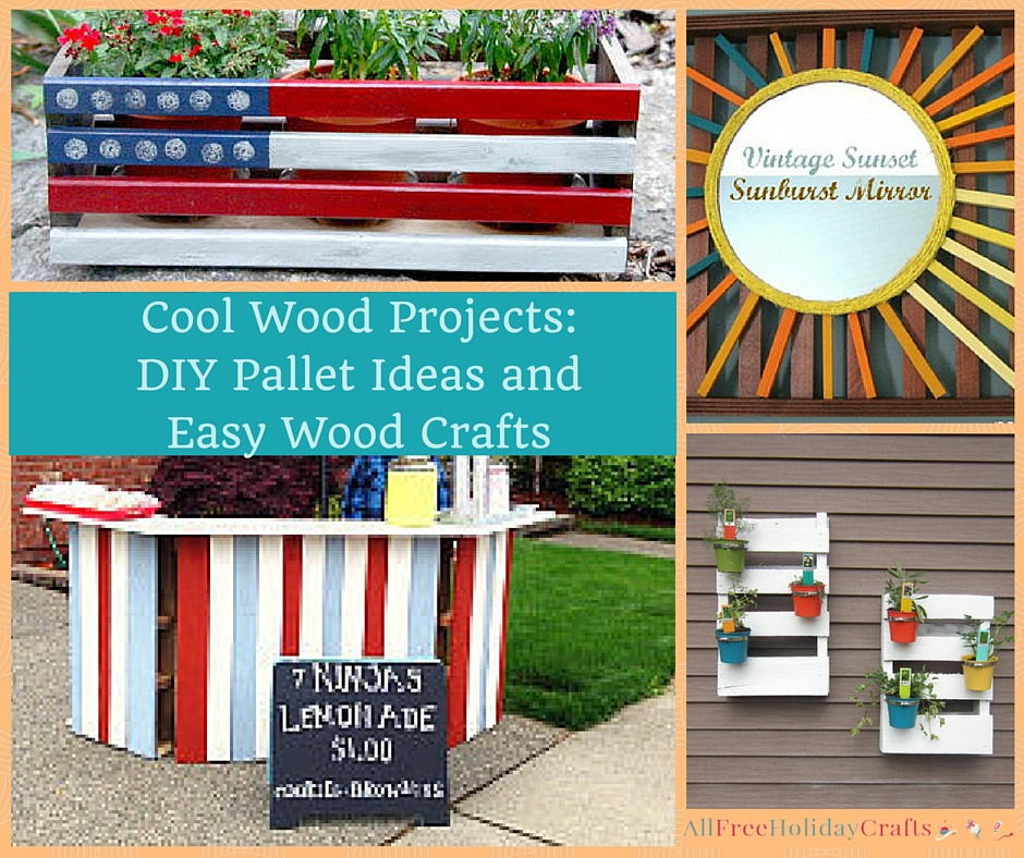 Cool Wood Projects: 35 DIY Pallet Ideas And Easy Wood