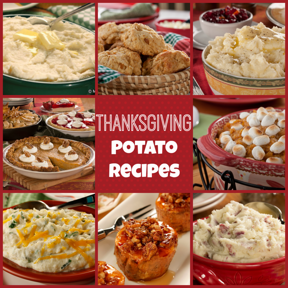 Fast And Easy Thanksgiving Desserts: 10 Easy Thanksgiving Potato Recipes