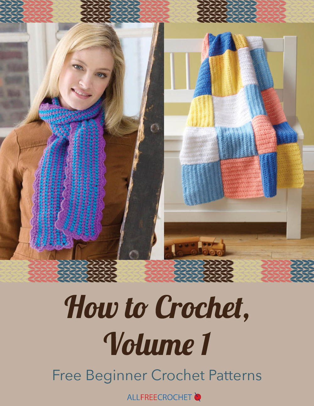 How To Crochet Beginner Patterns : How to Crochet, Volume 1: Free Beginner Crochet Patterns ...