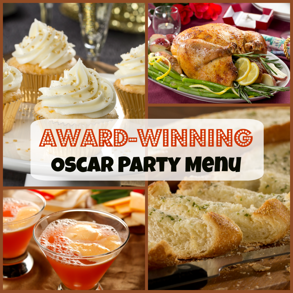 I t's Oscar night—the perfect occasion to cook up a feast and invite friends over to dish about the stars. Any of these mouthwatering menus will make for a winning evening.