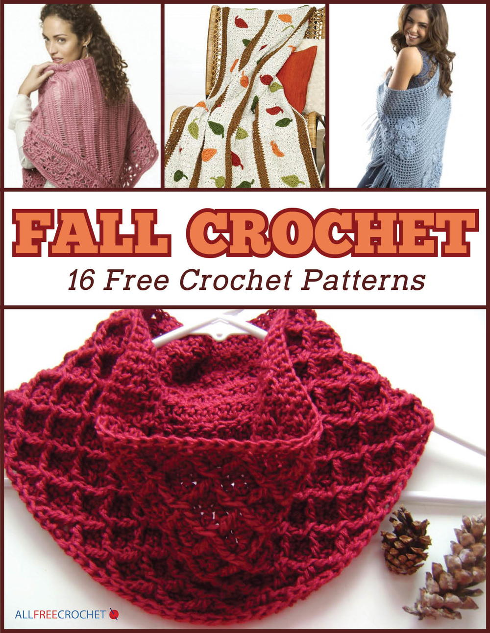 Fall Crochet: 16 Free Crochet Patterns eBook AllFreeCrochet.com