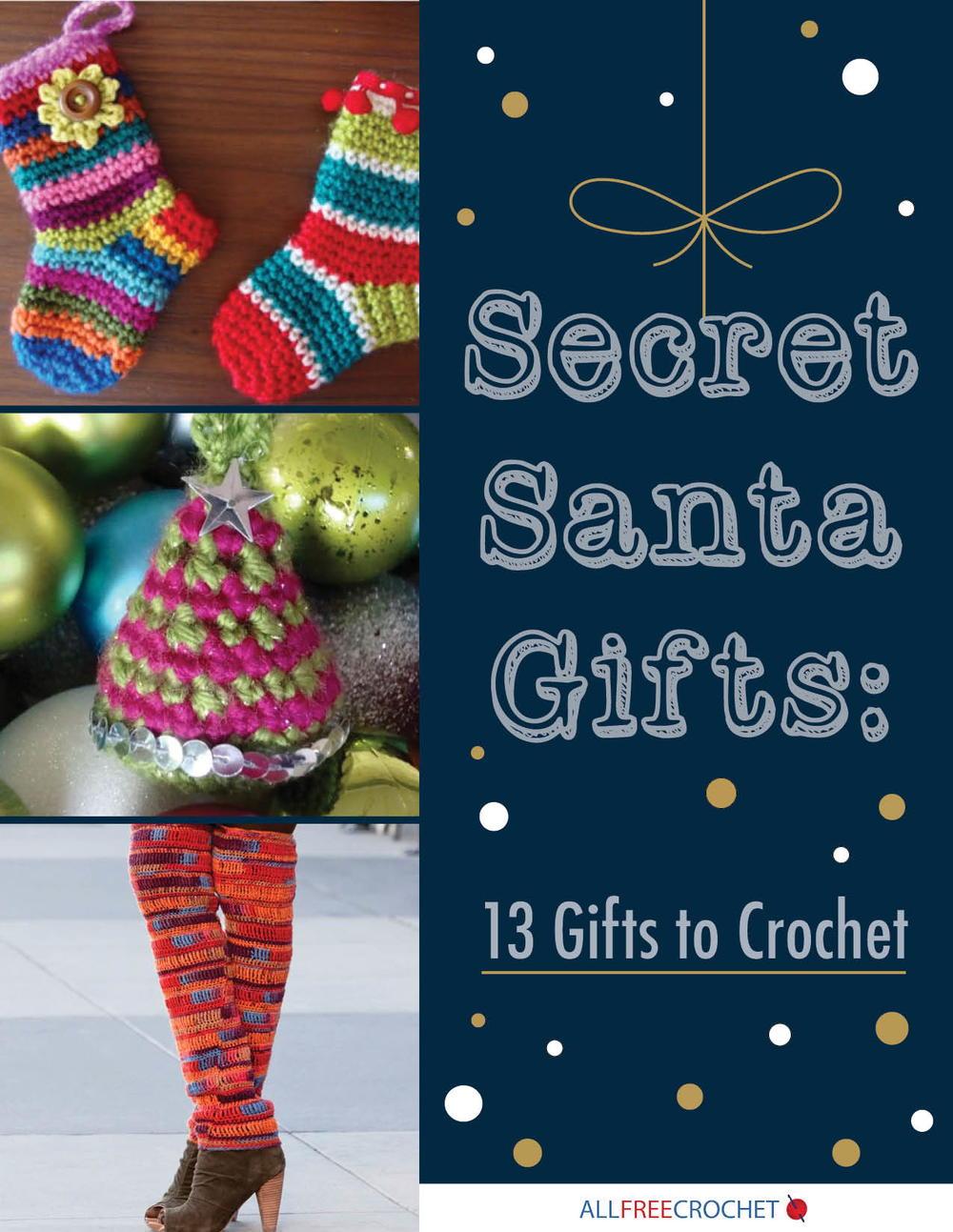 Secret Santa Gifts  13 Gifts to Crochet  86f2bd2d43b7