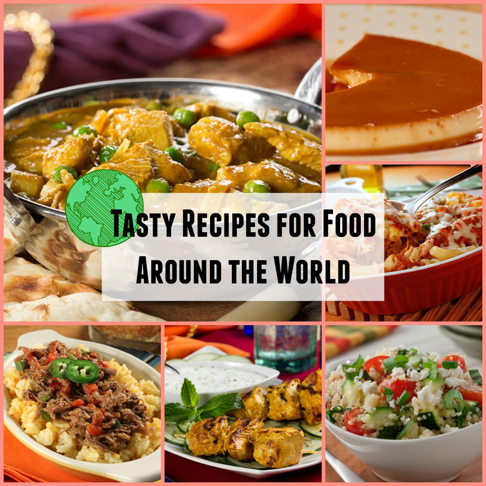 Tasty recipes for food around the world for World good images