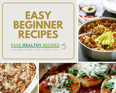 31 Easy Cooking Recipes For Beginners
