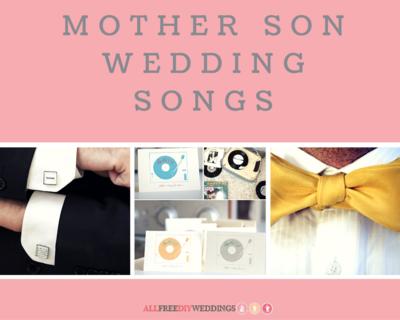 23 Mother Son Wedding Songs