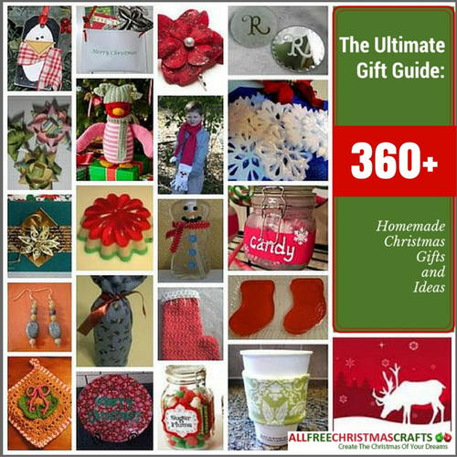 The Ultimate Gift Guide: 360+ Homemade Gifts and Ideas