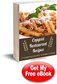 Copycat Restaurant Recipes: 17 Casseroles to Make at Home