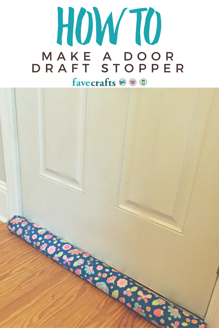 How to make a door draft stopper for Door draft stopper