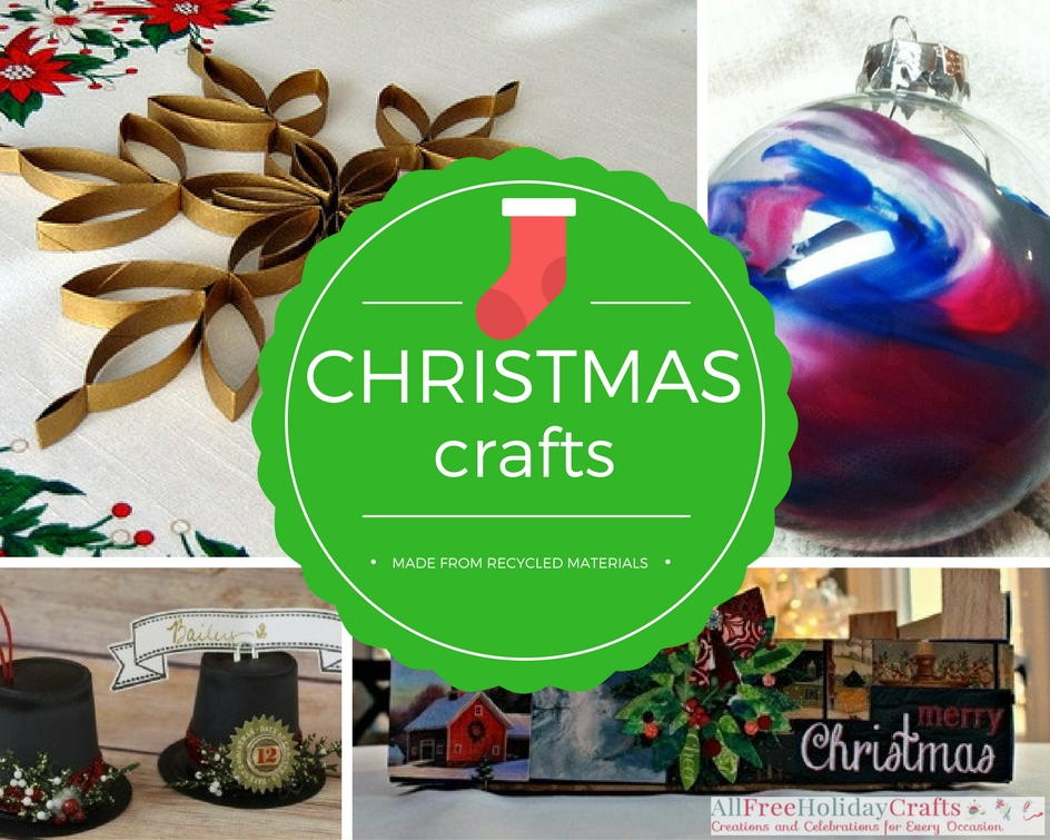 23 christmas crafts made from recycled materials