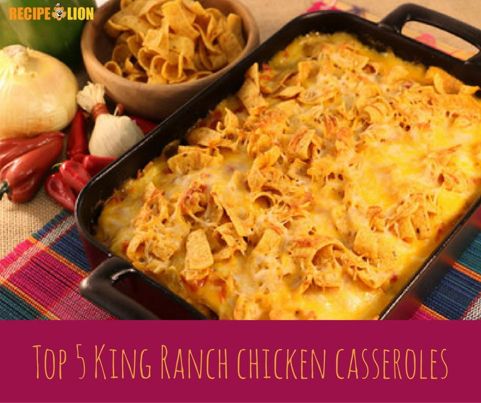 4 Top King Ranch Casserole Recipes Recipelion Com