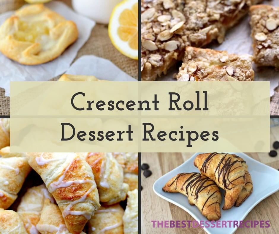 20 Crescent Roll Dessert Recipes Thebestdessertrecipes Com