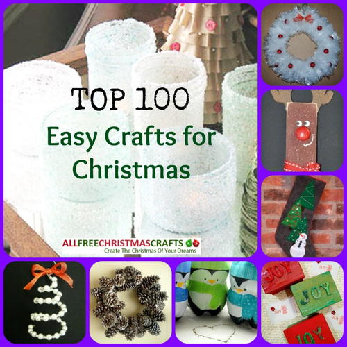 Best Home Decor Gifts 2012: 2012's Easy Crafts For Christmas: 100 Christmas Crafts For