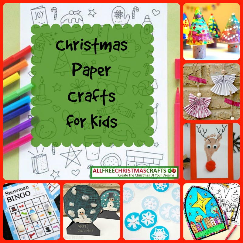 25 Christmas Paper Crafts for Kids ...