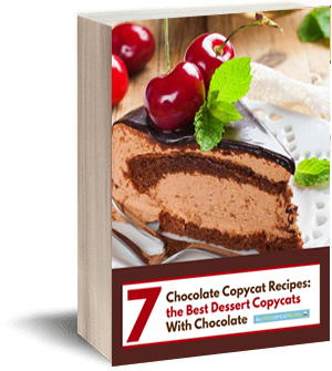 7 Chocolate Copycat Recipes: The Best Dessert Copycats with Chocolate
