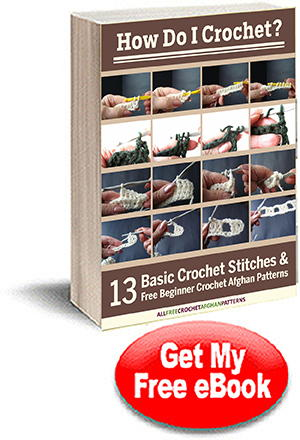 How Do I Crochet? 13 Basic Crochet Stitches and Free Beginner Crochet Afghan Patterns