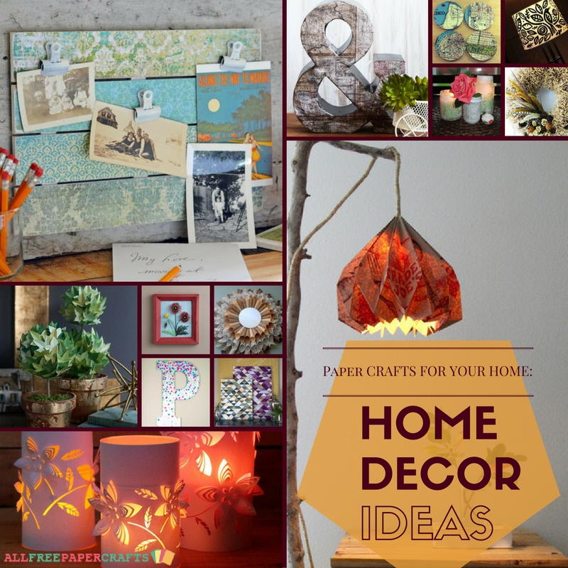 Paper Crafts For Your Home: 24 Home Decor Ideas