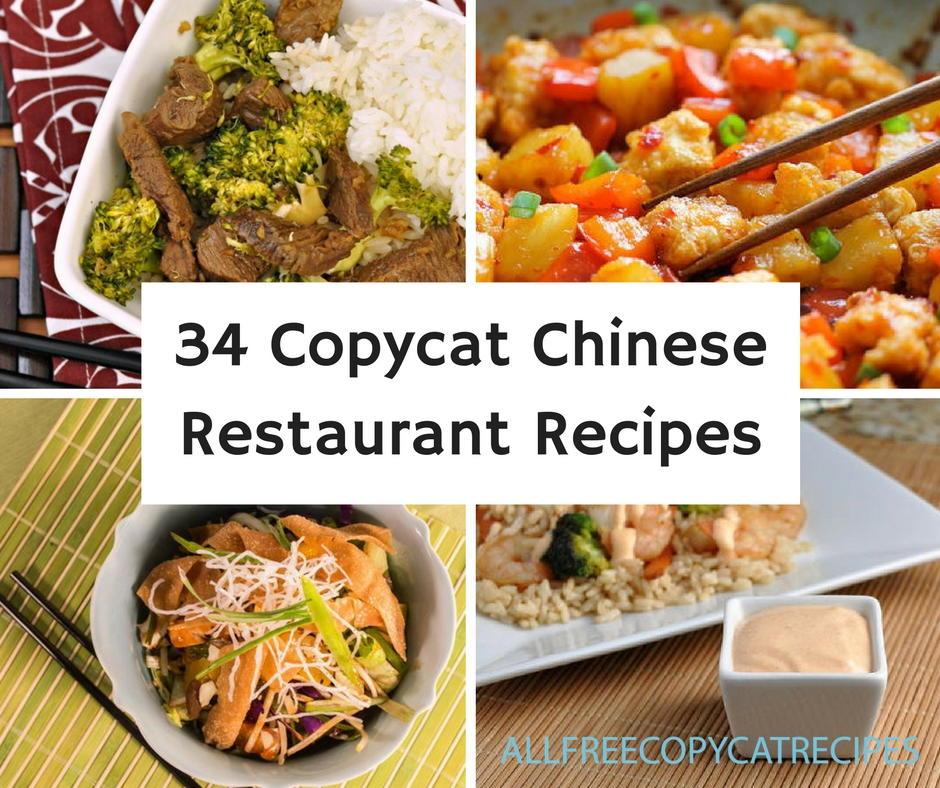 Chinese Restaruant: 34 Copycat Chinese Restaurant Recipes
