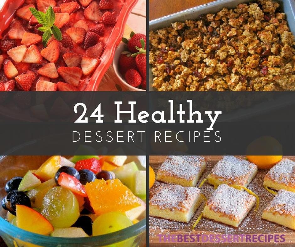 24 Healthy Dessert Recipes Thebestdessertrecipes Com
