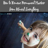 How to Remove Permanent Marker from Almost Everything
