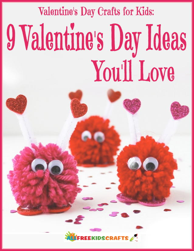 Valentines day crafts for kids 9 valentines day ideas you for Kids valentines day craft