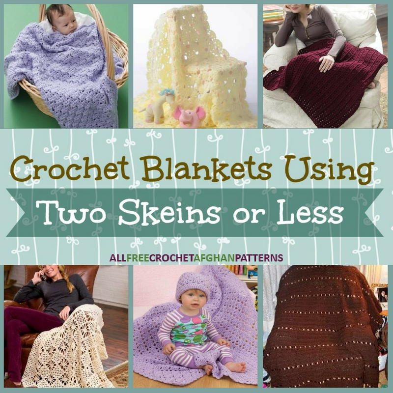 15 Crochet Blankets Using Two Skeins or Less ...