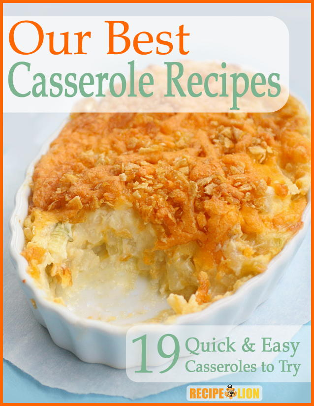 Our Best Casserole Recipes 19 Quick Amp Easy Casseroles To