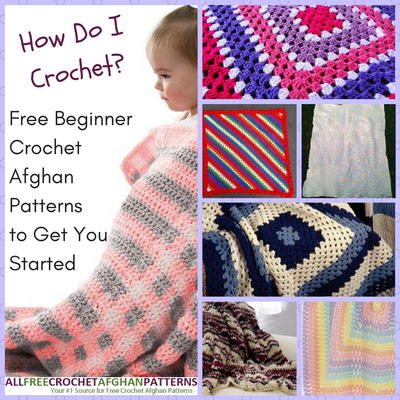 Crochet Stitches How To Do : How Do I Crochet? 22 Free Beginner Crochet Afghan Patterns to Get ...