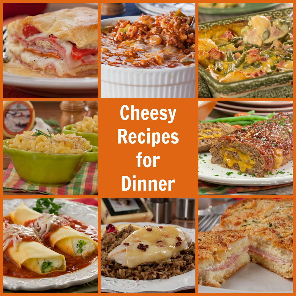 10 Cheesy Recipes For Dinner